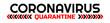 coronavirus quarantine sign vector icon