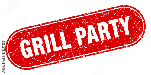 Платно grill party sign. grill party grunge red stamp. Label