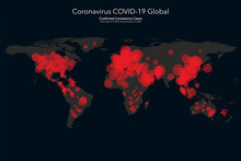 Coronavirus Covid-19 Map Confirmed Cases Report Worldwide Globally. Coronavirus Disease 2019 Situation Update Worldwide. Maps Show Where The Coronavirus Has Spread. Vector Illustration.