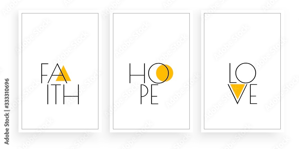 Fototapeta Faith, Hope, Love, vector. Scandinavian art design. Wording design, lettering. Minimalist three pieces poster design. Wall art work, wall decoration. Minimalism background