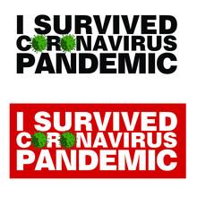 Survived Epidemic Of Coronavir...