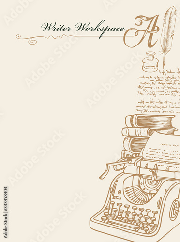 Vector banner on a writers theme with sketches and place for text. Writer workspace. Vintage illustration with hand-drawn typewriter, books, inkwell, feather and unreadable handwritten notes - 333498403