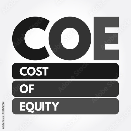 COE - Cost Of Equity acronym, business concept background Wallpaper Mural