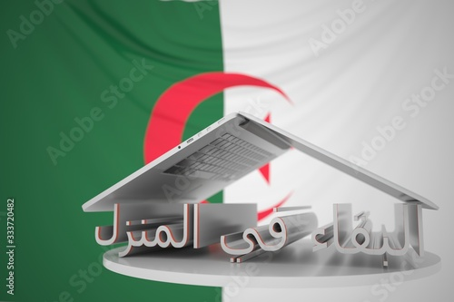 STAY HOME text in Arabic under open laptop against the Algerian flag Wallpaper Mural