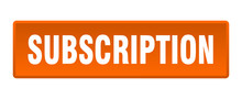Subscription Button. Subscript...