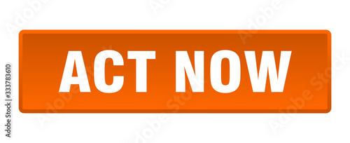 act now button. act now square orange push button Wallpaper Mural