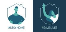 Stay At Home, Save Lives. Soci...