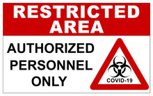 Restricted Area Sign For COVID...