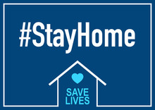 Stay Home Campaign For Corona Virus Prevention