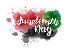 Juneteenth - Lettering On Watercolor Splash