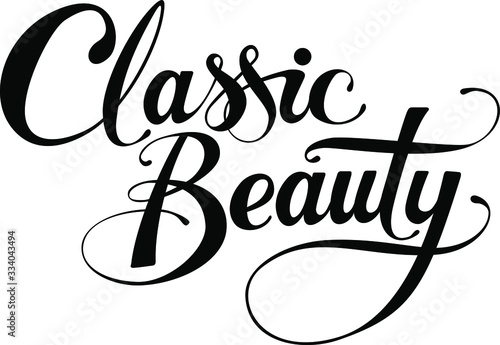 Photo Classic Beauty - custom calligraphy text