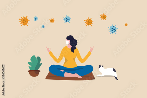 Obraz Stay calm at home by meditation or yoga in social distancing self isolation in COVID-19 Coronavirus outbreak lockdown concept, woman meditate and yoga at home to stay calm, COVID-19 virus around. - fototapety do salonu
