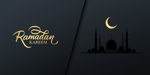 Ramadan Celebrate Banner With Golden Colored Handwritten Inscription Ramadan Kareem, Gold Crescent Moon And Black Mosque. Muslim Holy Month Vector Illustration.