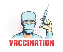 Doctor In Mask With Syringe In Hand - Retro Vaccination Poster. Vector Illustration.