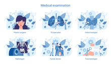 Medical Specialty And Examination Set. Plastic Surgeon, TB Specialist,