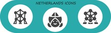 Modern Simple Set Of Netherlands Vector Filled Icons