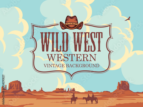 Fototapeta Vector banner on the theme of the Wild West with cowboy hat and emblem. Decorative landscape with American prairies, cloudy sky and silhouettes of cowboys on horseback. Western vintage background obraz