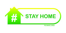 Logo Stay Home To Save Lives - Home - Hashtag - Gradient Yellow/Green