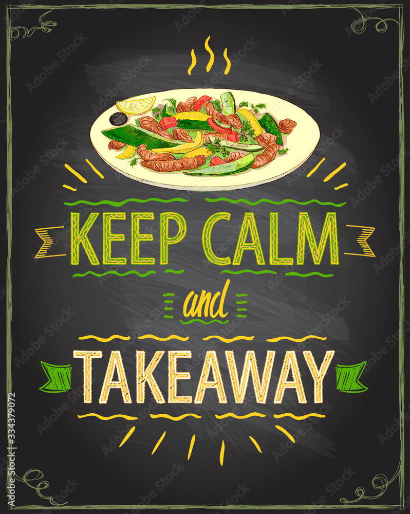 Fototapeta Keep calm and takeaway, chalk motivational card with warm salad takeout