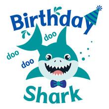 Birthday Shark Boy Vector Illu...