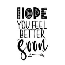 Hope You Feel Better Soon - I Will Fight Coronavirus STOP Coronavirus (2019-ncov) - Handwritten Greeting Card Awareness Lettering Phrase. Coronavirus In China. Novel Coronavirus. Get Well
