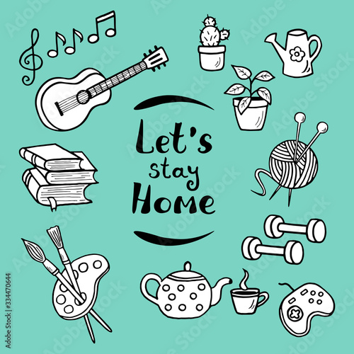 Fototapeta A set of hand-drawn doodle home activities, hobbies, on a green background. Slogan: Stay home obraz