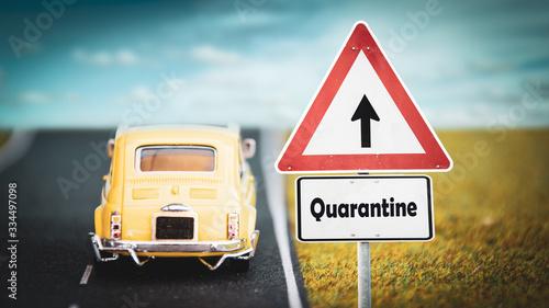 Fototapeta Street Sign to Quarantine versus Virus