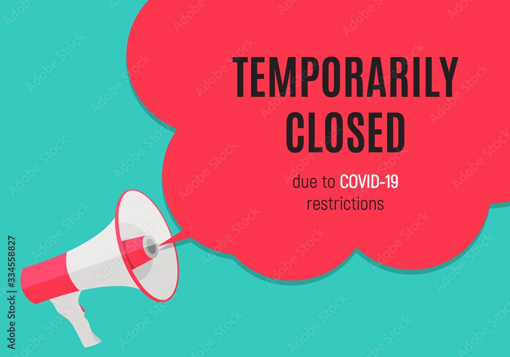 Fototapeta Information warning temporarily closed sign of coronavirus news. Vector Illustration