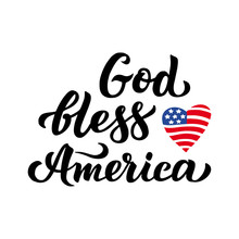 God, Bless America And The Ame...