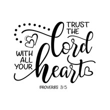 Trust The Lord With All Your H...