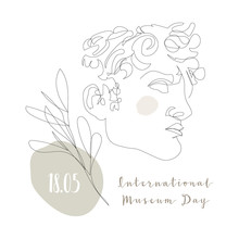 International Museum Day, May 18. One Continuous Line Greek God Statue. David Sculpture. Vector Line Art. Perfect For Flyer, Card, Poster, Booklet