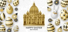 Cute Easter Background With White Bunny, Chicken, Eggs And Flowers And Saint Peters Basilica