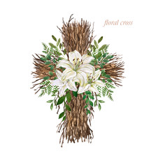 Easter Floral Cross Illustration. Watercolor Rustic Wooden Wreath With Twigs And Beautiful White Lily Flowers Arrangement For Easter Decor, Cards, Greetings. Holy Spirit.