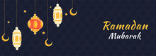 Islamic Holy Month Of Ramadan Mubarak Banner With Hanging Colorful Lanterns, Golden Crescent Moon On Blue Textured Background.