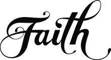 Faith - Custom Calligraphy Text