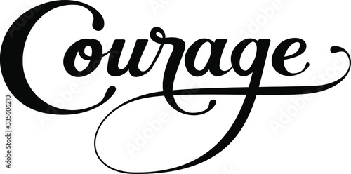 Courage - custom calligraphy text Canvas Print