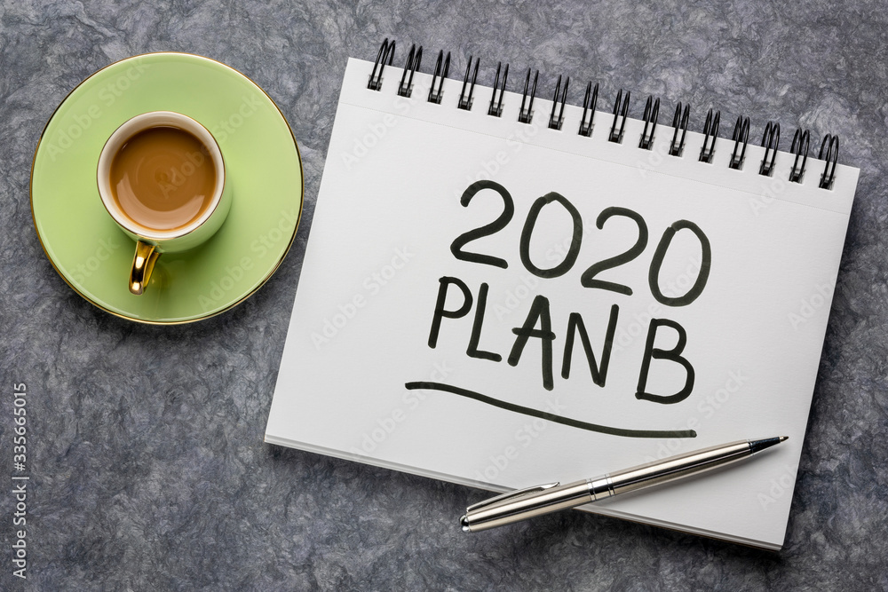 Fototapeta 2020 plan B - change of business and personal plans