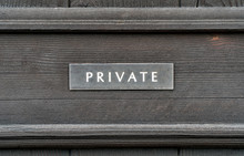 An Weathered Private Sign On A...
