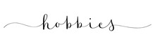 HOBBIES Black Vector Brush Calligraphy Banner With Swashes