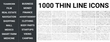 Big Set Of 1000 Thin Line Icon. Teamwork, Film, Real Estate, Navigation, Maps, Shopping, Mall, Mexico, Smart Farm, Medicine, Health, Business, Money, Finance, Ads, Clothing, Body Parts Icons, Ui Pack