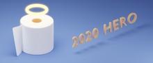 Toilet Paper 2020 Hero, Creative 3d Illustration