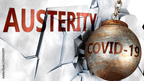 Covid and austerity,  symbolized by the coronavirus virus destroying word auster Canvas Print