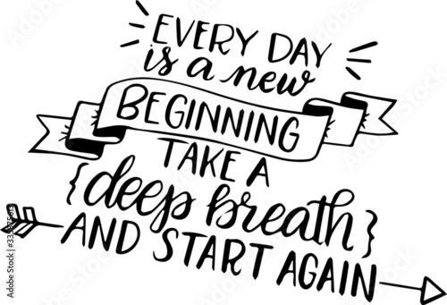 Fotografía everyday is a new beginning take a deep breath and start again motivational hand