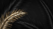 Dark Illustration With Black And Gold Palm Branches And Leaves