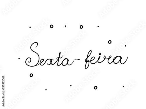 Tela Sexta-feira phrase handwritten with a calligraphy brush
