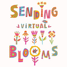Virtual Flower Bouquet Corona Virus Motivation Card. Social Media Covid 19 Infographic. Stay Positive Floral Together Note. Pandemic Support Message. Online Birthday, Thinking Of You Thank You Sticker