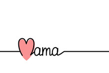 Line Banner With Letterign Mama And Pink Heart For Happy Mother Day On White For Design Greeting Card