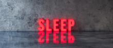 Sleep Text Sign On Concrete Wa...