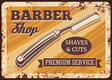 Straight Razor Blade Metal Rusty Plate. Barber Shop Vector Vintage Poster With Grunge Background. Gentleman And Hipster Barbershop Service Salon, Equipment Shaving Razor Blade