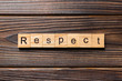 canvas print picture - respect word written on wood block. respect text on table, concept